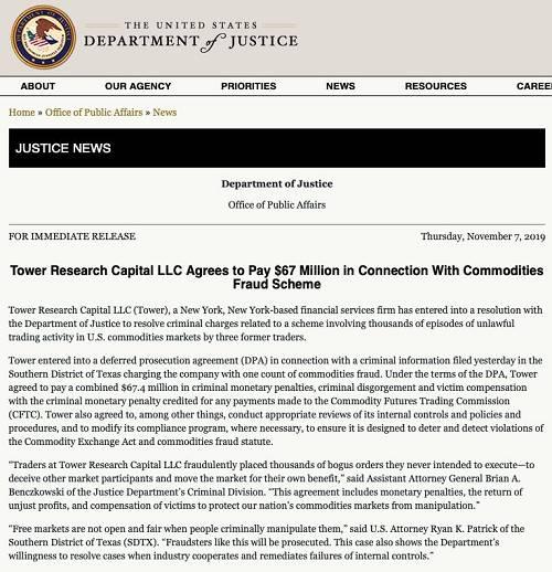 """根据DPA条款,公司同意支付总计6740万美元的罚款。司法部刑事司助理检察长Brian A. Benczkowski说:""""Tower公司的交易员欺诈性地发出了数千份他们本不想执行的虚假订单,欺骗其他市场参与者,操纵市场以使其对自己有利。"""""""